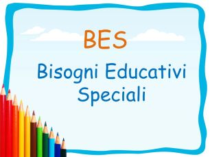 BES. Bisogni Educativi Speciali.